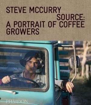 From These Hands:  A Journey Along the Coffee Trail de Steve McCurry