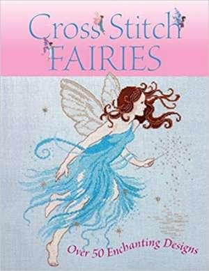 Cross Stitch Fairies de Various