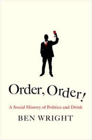 Order, Order! de Ben Wright