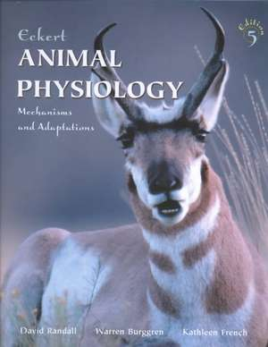 Eckert Animal Physiology:  The Streetwise Guide de Roger Eckert