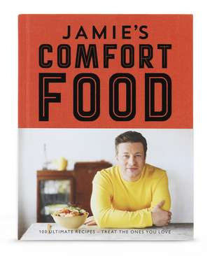 Jamie's Comfort Food de Jamie Oliver