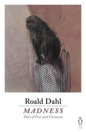 Madness de Roald Dahl
