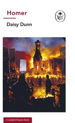 Homer: A Ladybird Expert Book de Daisy Dunn