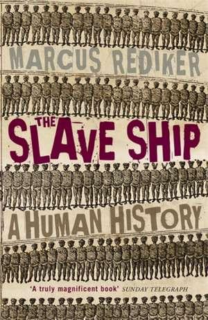 The Slave Ship de Marcus Rediker