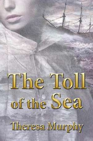 The Toll of the Sea:  Help for Parents with a Special Needs Child de Theresa Murphy