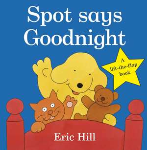 Spot Says Goodnight imagine