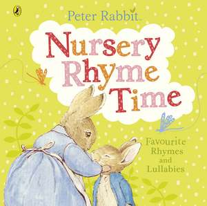 Peter Rabbit: Nursery Rhyme Time