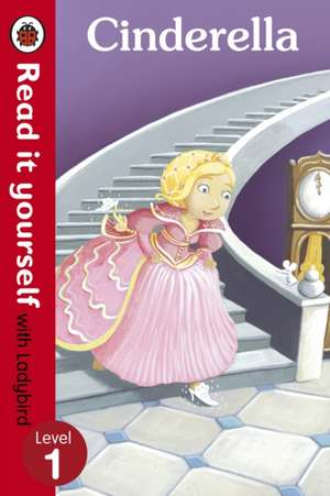 Cinderella - Read it yourself with Ladybird: Level 1 de Marina Le Ray