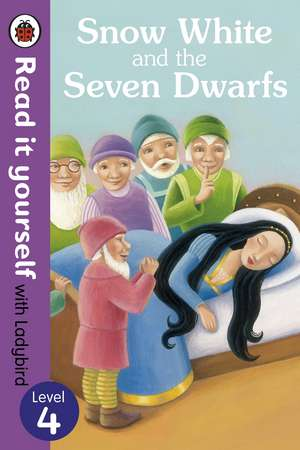 Snow White and the Seven Dwarfs - Read it yourself with Ladybird: Level 4 de Tanya Maiboroda