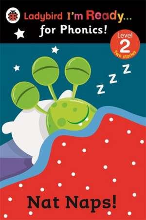 Nat Naps! Ladybird I'm Ready for Phonics: Level 2