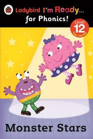 Monster Stars: Ladybird I'm Ready for Phonics Level 12