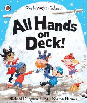 All Hands on Deck!: A Ladybird Skullabones Island picture book