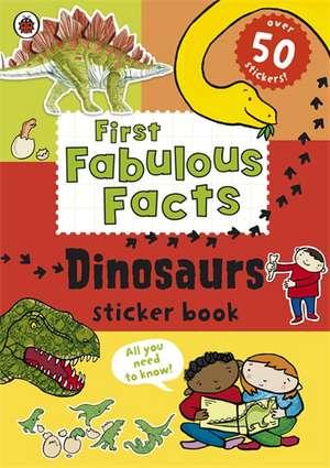 Ladybird First Fabulous Facts, Dinosaurs Sticker Book