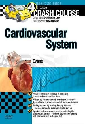 Evans, J: Crash Course Cardiovascular System