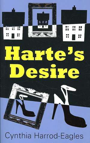 Harte's Desire de Cynthia Harrod Eagles