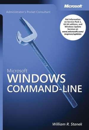 Microsoft® Windows® Command-Line Administrator's Pocket Consultant de William R. Stanek