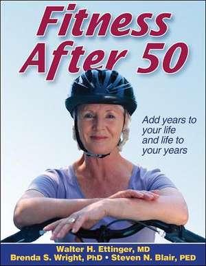Fitness After 50 de Walter Ettinger