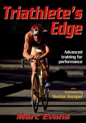 Triathlete's Edge de Marc Evans
