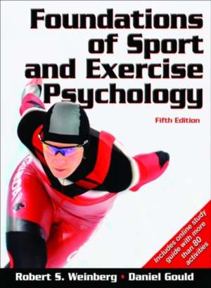 Weinberg, R: Foundations of Sport and Exercise Psychology