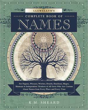 Llewellyn's Complete Book of Names imagine