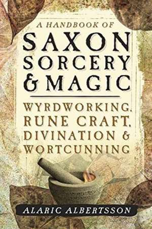 A Handbook of Saxon Sorcery & Magic imagine