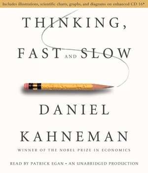 Thinking, Fast and Slow de Daniel Kahneman