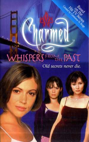 Charmed Whispers From The Past de Constance M. Burge