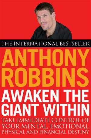 Awaken The Giant Within de Tony Robbins