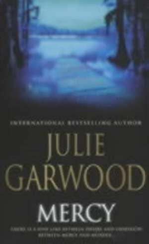Mercy de Julie Garwood