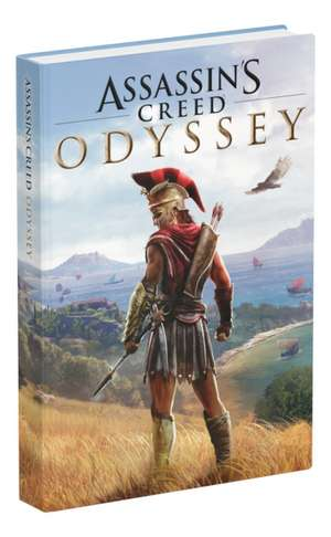 Assassin's Creed Odyssey: Official Collector's Edition Guide de Tim Bogenn