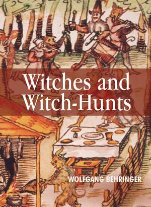 Witches and Witch–Hunts