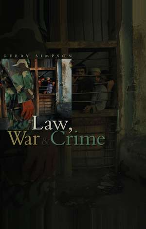 Law, War and Crime imagine