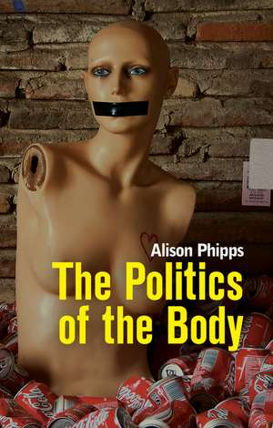 The Politics of the Body
