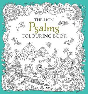 The Lion Psalms Colouring Book de Felicity French