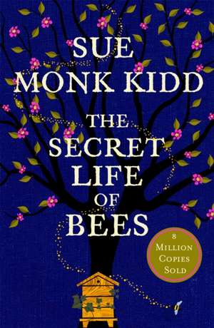 The Secret Life of Bees de Sue Monk Kidd