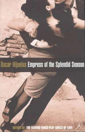 Empress of the Splendid Season de Oscar Hijuelos