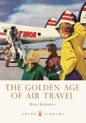 The Golden Age of Air Travel de Nina Hadaway