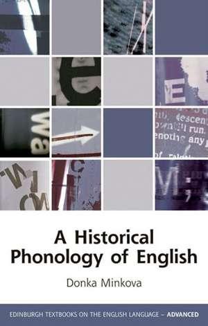 A Historical Phonology of English de Donka Minkova