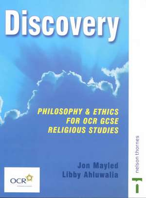 Discovery: Philosophy & Ethics for OCR GCSE Religious Studies- Core Edition