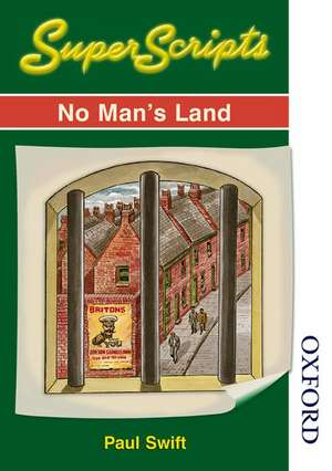 SuperScripts - No Man's Land