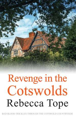 Revenge In The Cotswolds