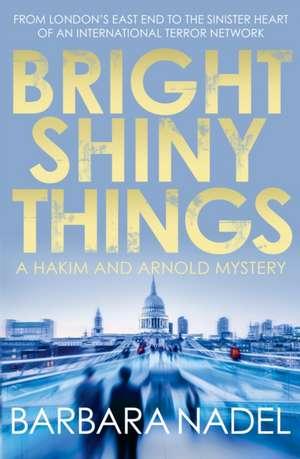 Bright Shiny Things