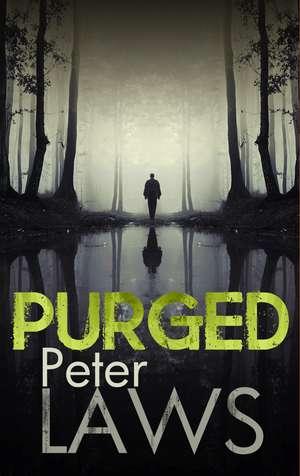 Purged de Peter Laws