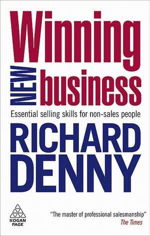 Winning New Business de Richard Denny
