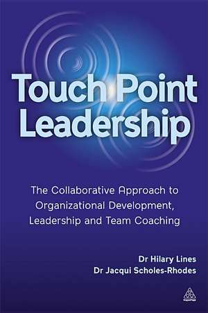 Touchpoint Leadership de Hilary Lines