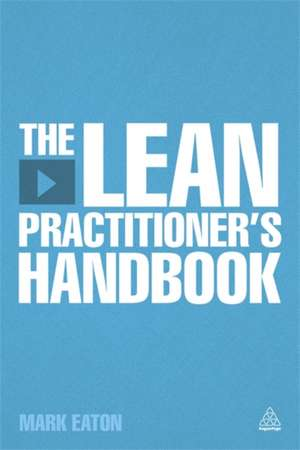 The Lean Practitioner's Handbook