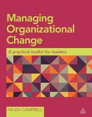 Managing Organizational Change de Helen Campbell