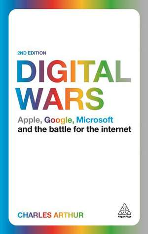 Digital Wars de Charles Arthur