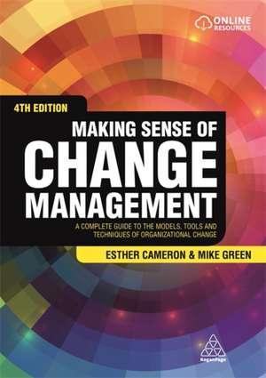 Making Sense of Change Management de Esther Cameron