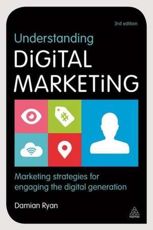 Understanding Digital Marketing de Damian Ryan
